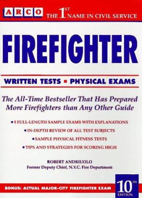 Arco Firefighter: Written Tests-Physical Exams