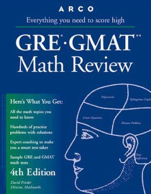 Arco GRE-GMAT Math Review: The Mathworks Program