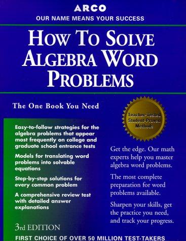 Arco How to Solve Algebra Word Problems, 3/E