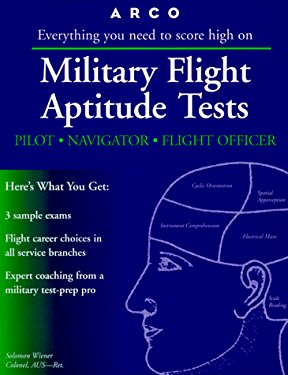 Arco Military Flight Aptitude Tests: Everything You Need to Score High on