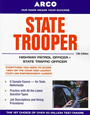 Arco State Trooper: Highway Patrol Officer/State Traffic Officer 9780028628103