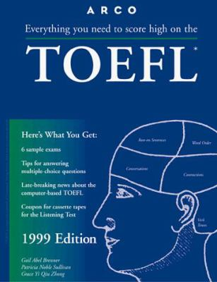 Arco TOEFL: With the Latest Information on the New Computer-Based TOEFL