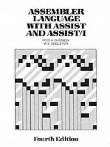 Assembler Language with Assist and Assist 1 - 4th Edition