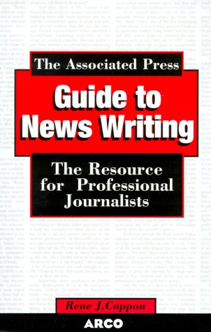 Associated Press Guide to Newswrit, 3/E