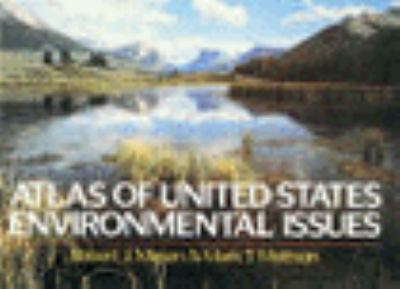 Atlas of United States Environmental Issues 9780028972619