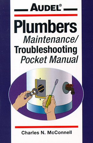 Audel Plumbers Maintenance/Troubleshooting Pocket Manual