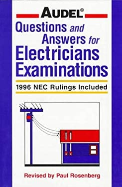 Audel Questions and Answers for Electricians Examinations: 1996 NEC Rulings Included