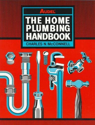 Audel the Home Plumbing Handbook