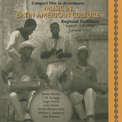 Music in Latin American Culture: Regional Traditions 9780028653303