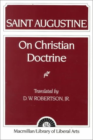 Augustine: On Christian Doctrine 9780024021502