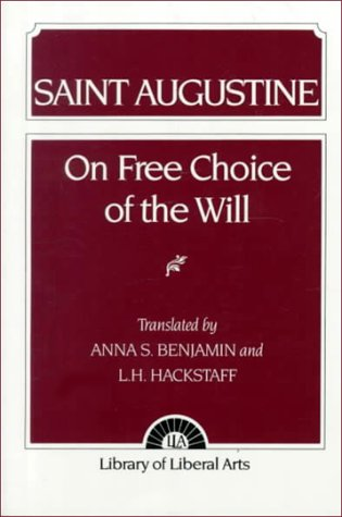 Augustine: On Free Choice of the Will