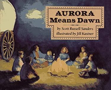 Aurora Means Dawn