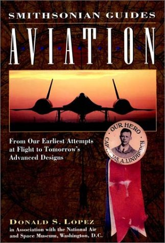 A Smithsonian Guide: Aviation