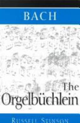 Bach, the Orgelbuchlein
