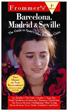 Barcelona, Madrid and Seville