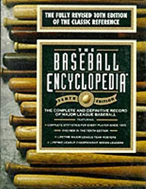 Baseball Encyclopedia: The Complete and Definitive Record of Major League Baseball