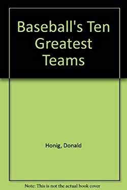 Baseball's 10 Greatest Teams