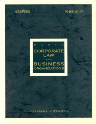 Basic Corporate Law and Business Organizations