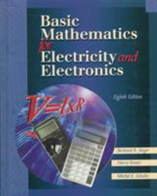 Basic Mathematics for Electricity and Electronics - 8th Edition