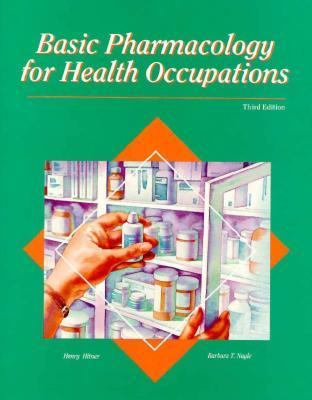 Basic Pharmacology for Health Occupations