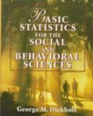 Basic Statistics for the Social & Behavioral Sciences