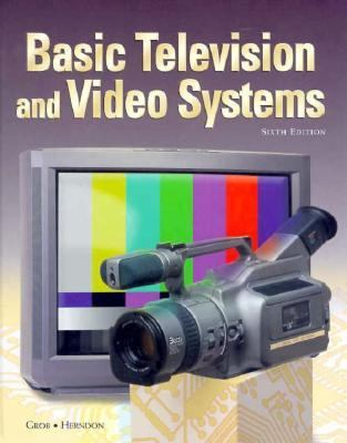 Basic Television and Video Systems 9780028004372