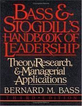 Bass & Stogdill's Handbook of Leadership