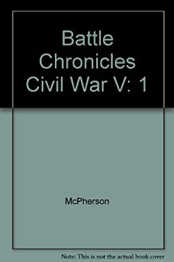 Battle Chronicles of the Civil War 1861