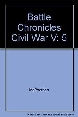 Battle Chronicles of the Civil War 1865