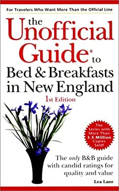 The Unofficial Guide to Bed & Breakfast in New England