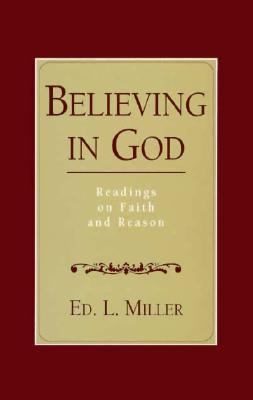 Believing in God: Readings on Faith and Reason 9780023811920