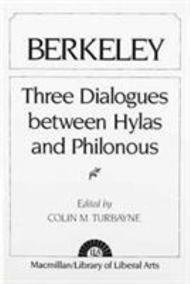 Berkeley: Three Dialogues Between Hylas and Philonous