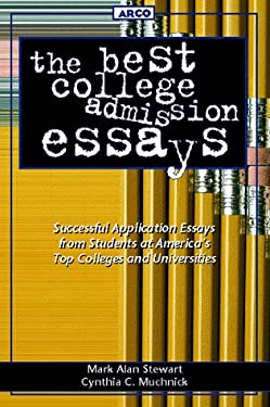 Best College Admission Essays, 1st Ed