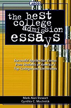 Best College Admission Essays, 1st Ed