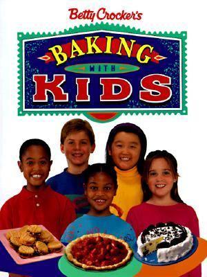 Betty Crocker's Baking with Kids