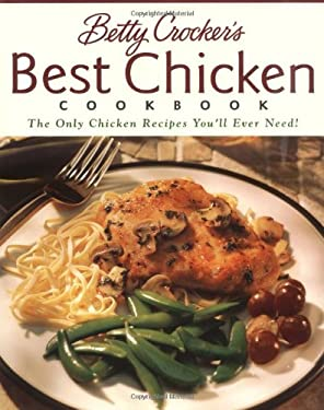 Betty Crocker's Best Chicken Cookbook 9780028631554