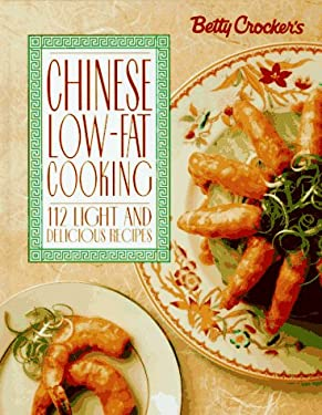 Betty Crocker's Chinese Low-Fat Cooking
