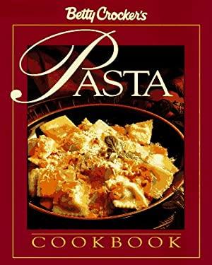 Betty Crocker's? Complete Pasta Cookbook