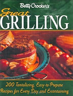 Betty Crocker's Great Grilling Cookbook