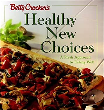 Betty Crocker's Healthy New Choices