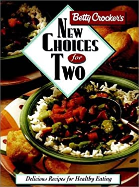 Betty Crocker's New Choices for Two