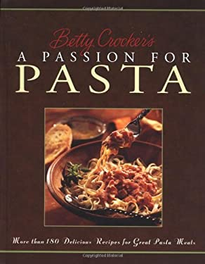 Betty Crocker's Passion for Pasta