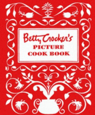 Betty Crocker's Picture Cook Book 9780028627717