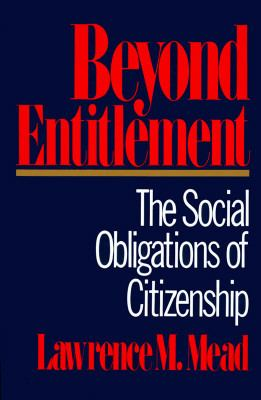 Beyond Entitlement: The Social Obligations of Citizenship