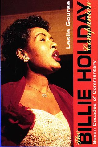 Billie Holiday Companion: Seven Decades of Commentary