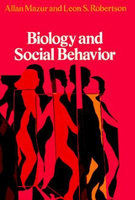 Biology and Social Behavior