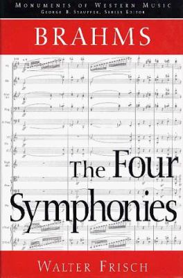 Brahms, the Four Symphonies