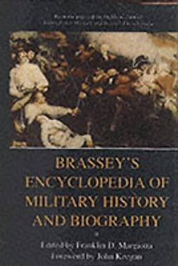 Brassey's Ency Mil Hist & Biograph