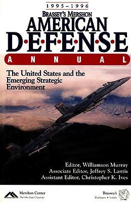 Brassey's Mershon American Defense Annual: 1995-1996