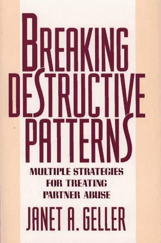 Breaking Destructive Patterns: Multiple Strategies for Treating Partner Abuse